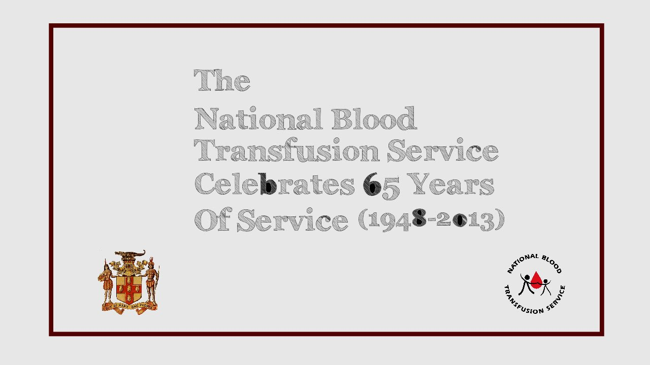 National Blood Transfusion Services Celebrates 65 Years of Service